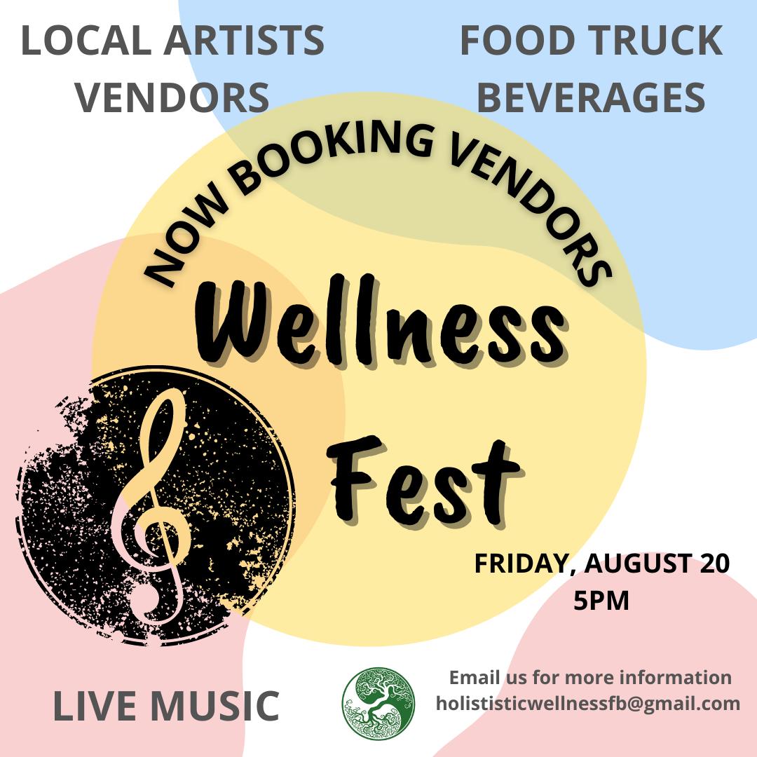 Wellness Fest – Friday August 20, 2021